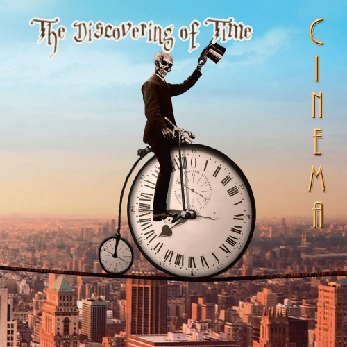 Cinema - The Discovering of Time (2017)