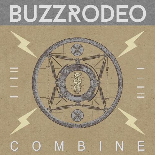Buzz Rodeo - Combine (2017)