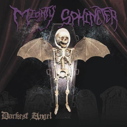 Mighty Sphincter - Darkest Angel (2017)