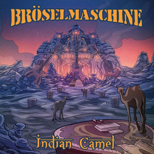 Broselmaschine - Indian Camel (2017)