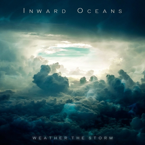 Inward Oceans - Weather the Storm (2017)