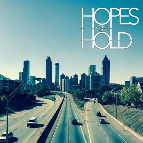 Hopes on Hold - Hopes on Hold (2017)
