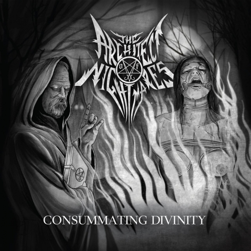 The Architect of Nightmares - Consummating Divinity (2017)