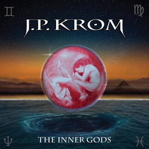 J.P. Krom - The Inner Gods (2017)