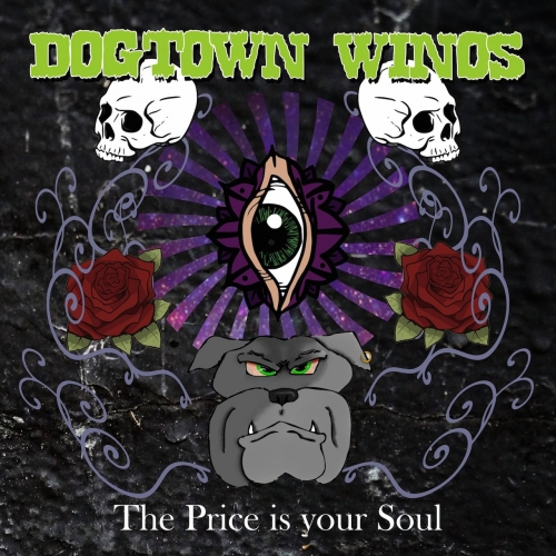 Dogtown Winos - The Price Is Your Soul (2017)