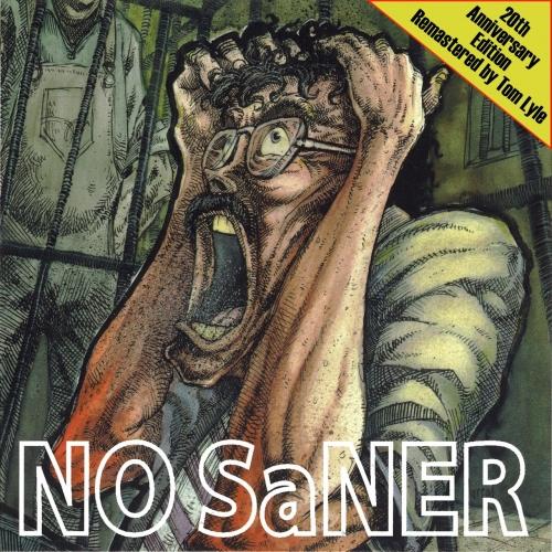 No Saner - No Saner (Remastered 20th Anniversary Edition) (2017)