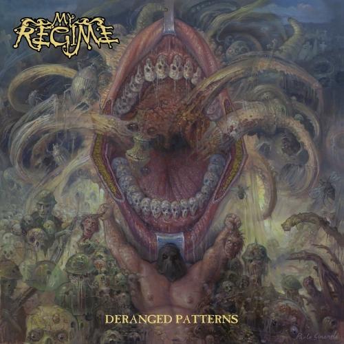 My Regime - Deranged Patterns (2017)