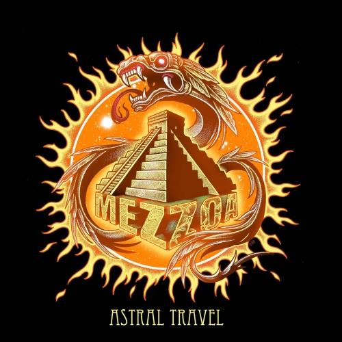 Mezzoa - Astral Travel (2017)