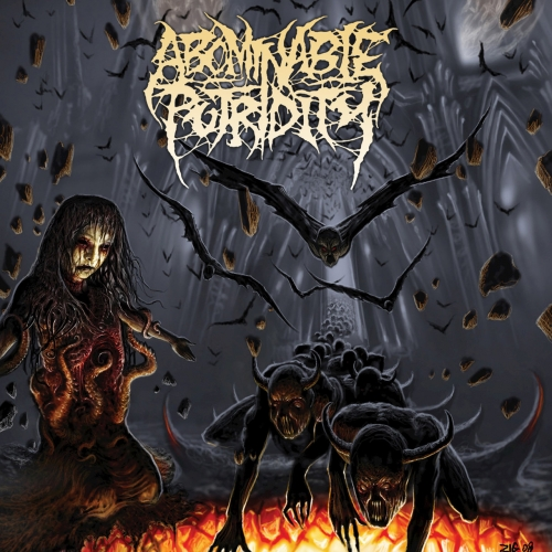 Abominable Putridity - In the End of Human Existence (Reissue) (2017)