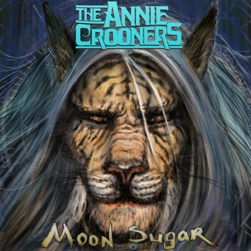 The Annie Crooners - Moon Sugar (2017)