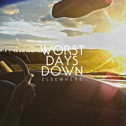 Worst Days Down - Elsewhere (2017)