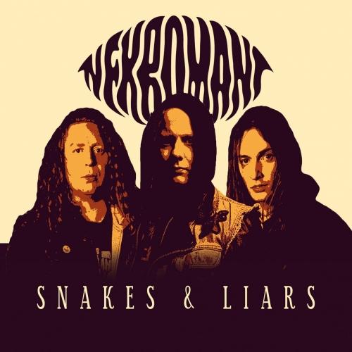 Nekromant - Snakes & Liars (2017)