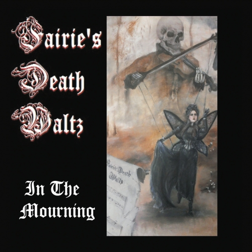 Fairie's Death Waltz - In the Mourning (2017)