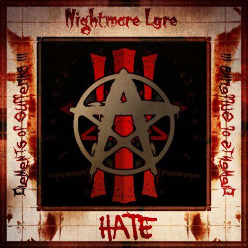 Nightmare Lyre - Elements of Suffering III: Hate (2017)
