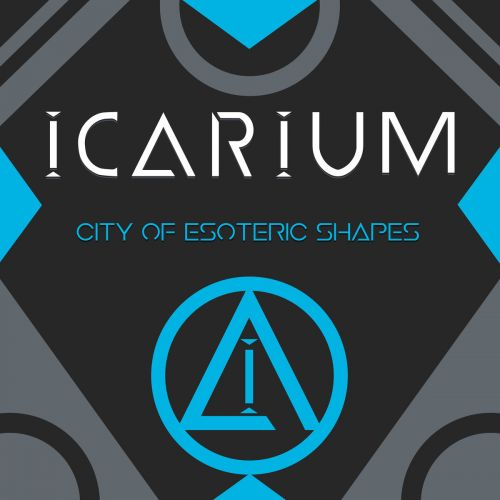 Icarium - City of Esoteric Shapes (2017)