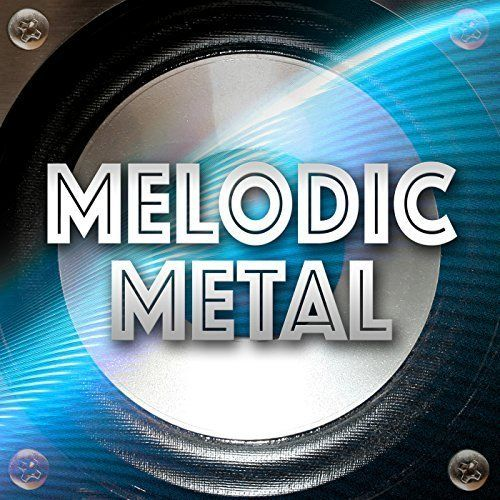 Various Artists - Melodic Metal (2017)