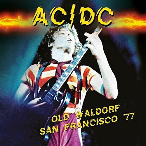 AC/DC - Old Waldorf San Francisco 77 (2017)