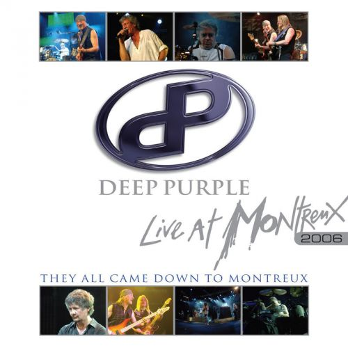 Deep Purple – They All Came Down To Montreux: Live At Montreux 2006 (2017)