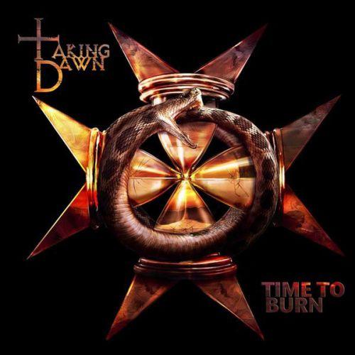 Taking Dawn - Time To Burn (2009)