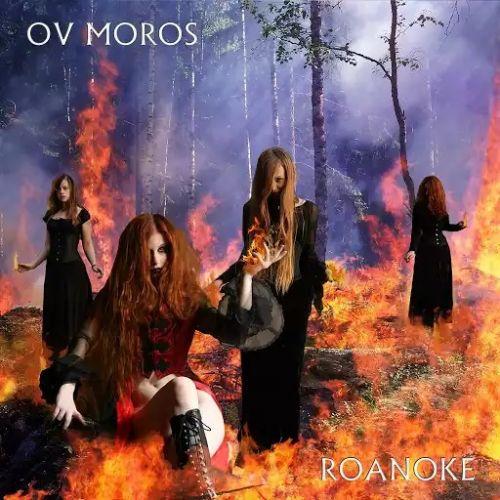 Ov Moros - Roanoke (2017)