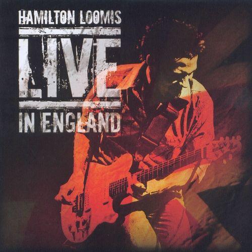 Hamilton Loomis - Live In England (2009)