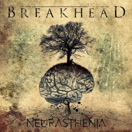 Breakhead - Neurasthenia (2017)