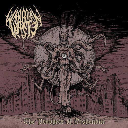 Warborn Waste - The Prophets Of Dishonour (2017)