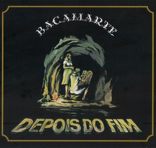 Bacamarte - Depois Do Fim [Reissue 2009] (1983)