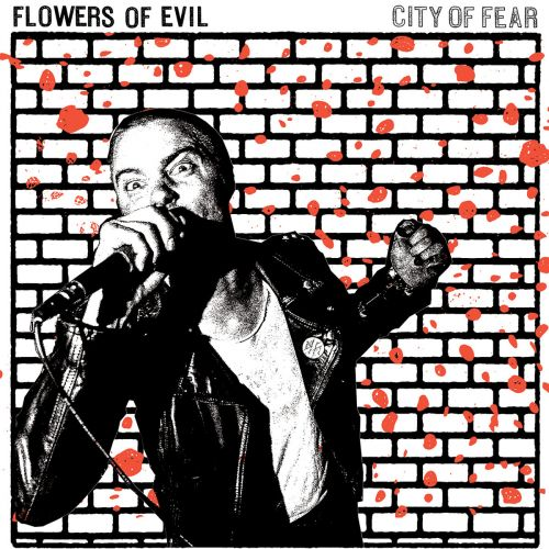 Flowers Of Evil - City of Fear (2017)