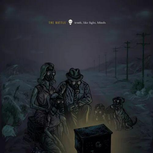 The Battle - Truth, Like Light, Blinds (2017)