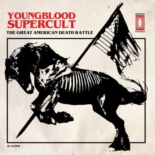 Youngblood Supercult - The Great American Death Rattle (2017)
