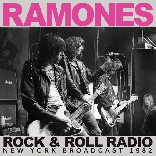 Ramones - Rock and Roll Radio (Live) (2017)