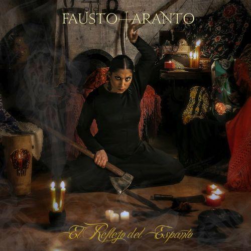Fausto Taranto - El Reflejo Del Espanto (2017)
