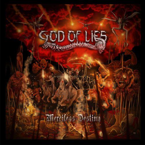 God Of Lies - Merciless Destiny (2017)