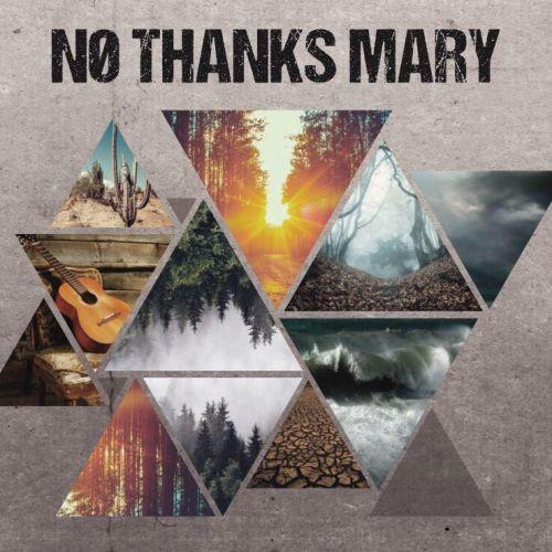 No Thanks Mary - No Thanks Mary (2017)