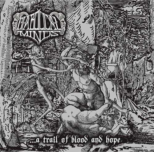Diabolical Minds - ... A Trail Of Blood And Hope (2017)