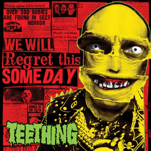 Teething - We Will Regret This Someday (2017)