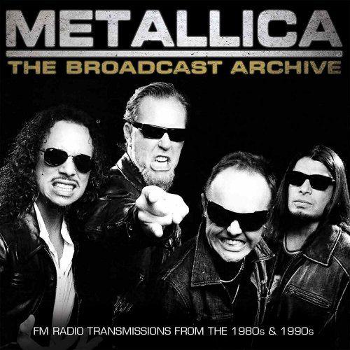Metallica - The Broadcast Archive (3CD BOX SET) (2017)