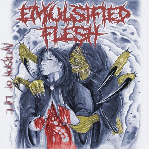 Emulsified Flesh - Aversion Of Life (2017)