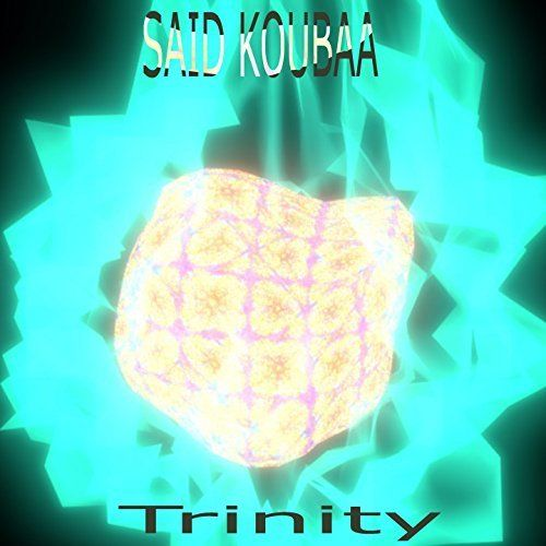 Saïd Koubaa - Trinity (2017)