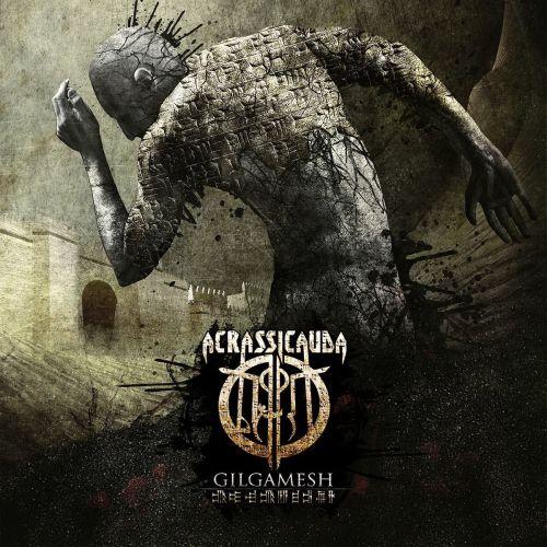 Acrassicauda - Gilgamesh (2015)