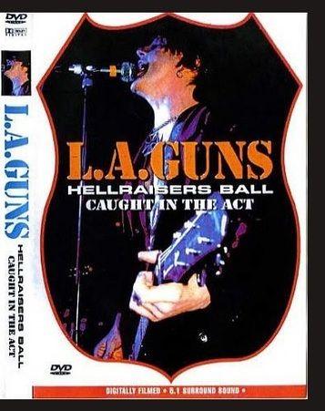 L.A. Guns - Hellraiser's Ball: Caught In The Act (2005) (DVD5)