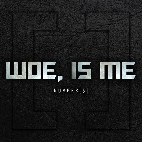 Woe, Is Me - Discography (2010-2013)