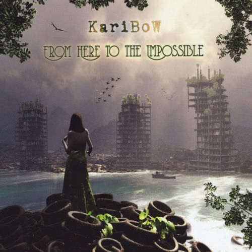 Karibow - From Here to the Impossible (2017)