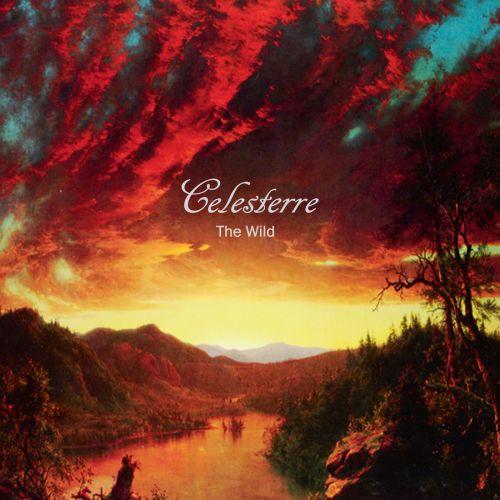 Celesterre - The Wild (2017)