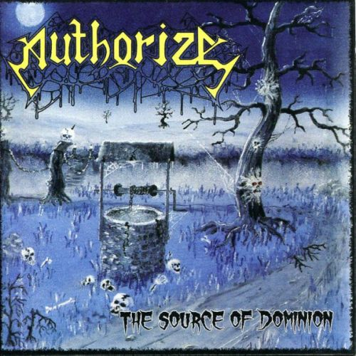Authorize - The Source of Dominion (1991)