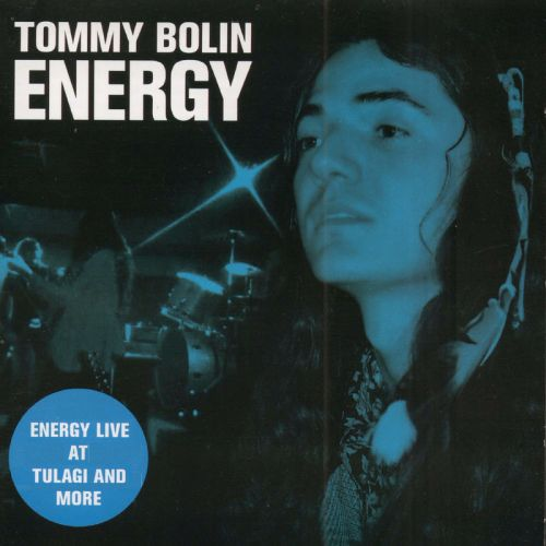 Tommy Bolin – Energy Live at Tulagi and More (Original Recording Remastered) (2016)