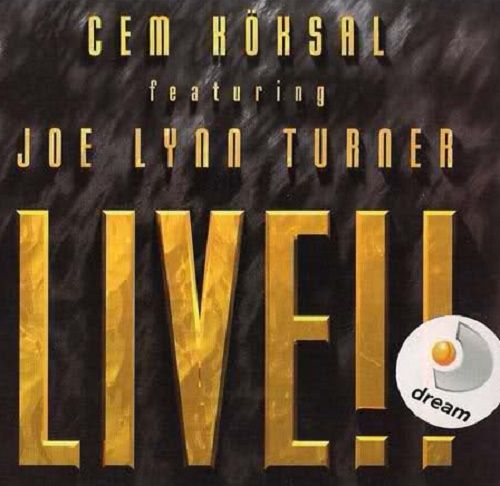 Cem Koksal & Joe Lynn Turner - Live!! (2007)