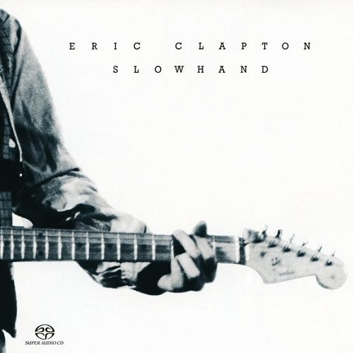 Eric Clapton - Slowhand [Remastered] [SACD] (2004)