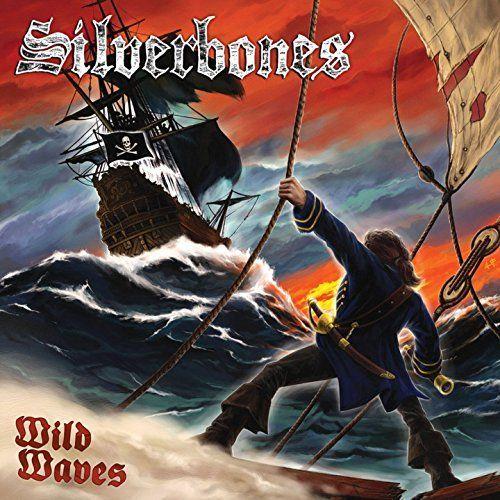 Silverbones - Wild Waves (2016)